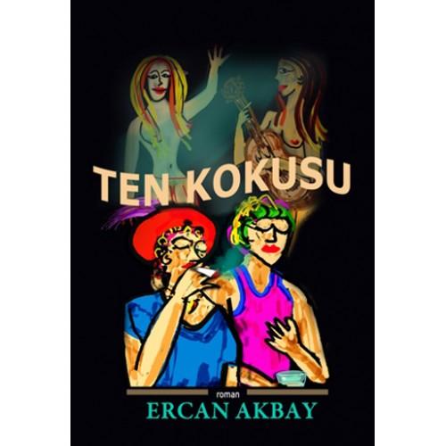 Ten Kokusu  - Ercan Akbay